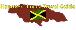 Hanover - Lucea Travel Guide.com by Barry J. Hough Sr.